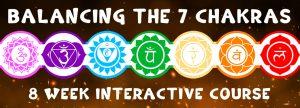 Balancing the 7 Chakras: 8 Week Interactive Course